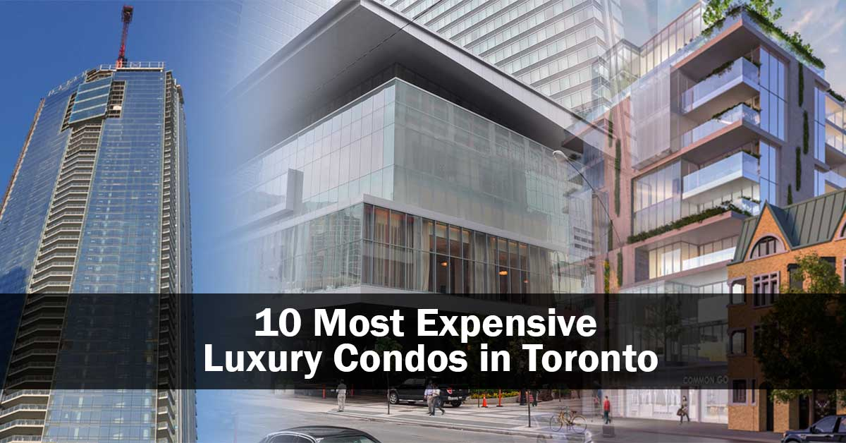 10 Most Expensive Luxury Condos in Toronto