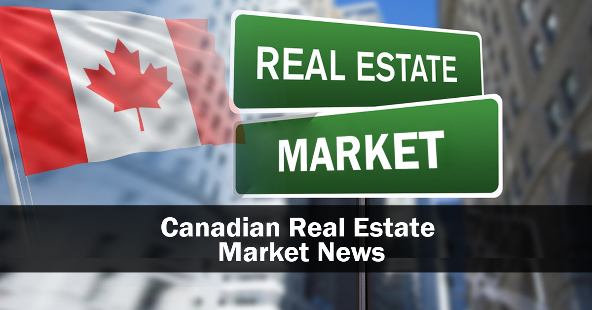 Canadian Real Estate Market News