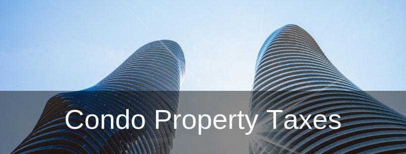 Condo property Taxes