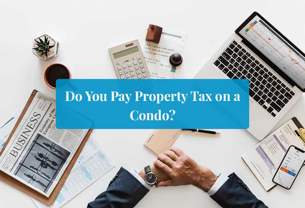 Property Tax on a Condo featured image