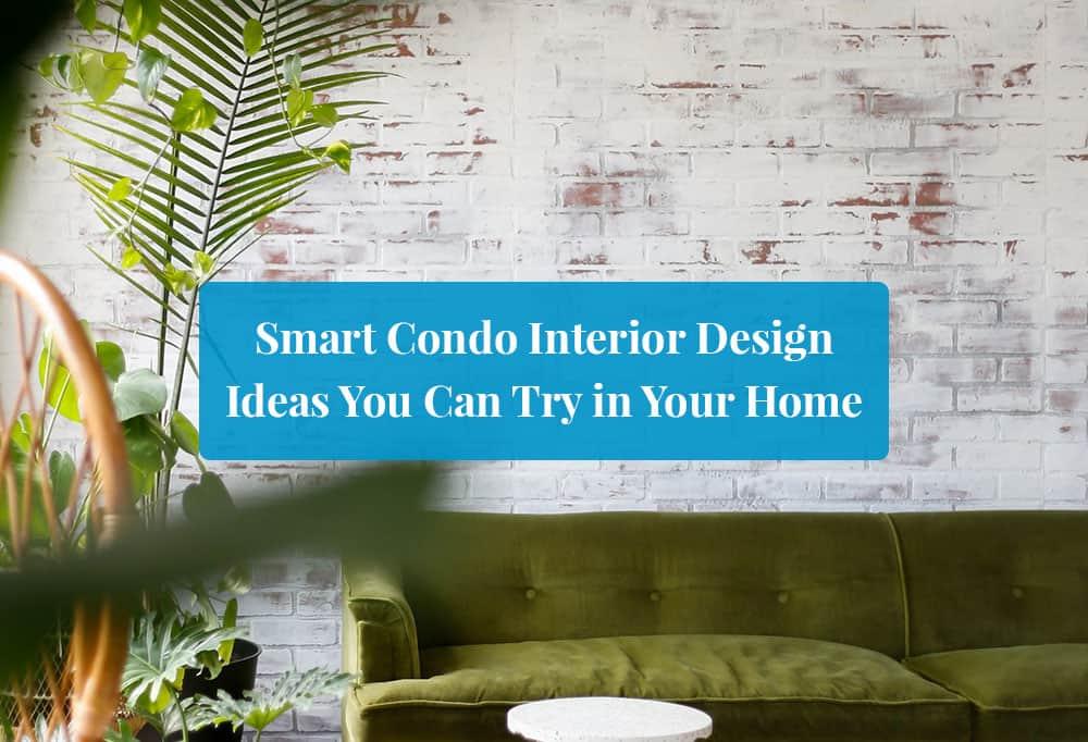Smart Condo Interior Design Ideas featured image