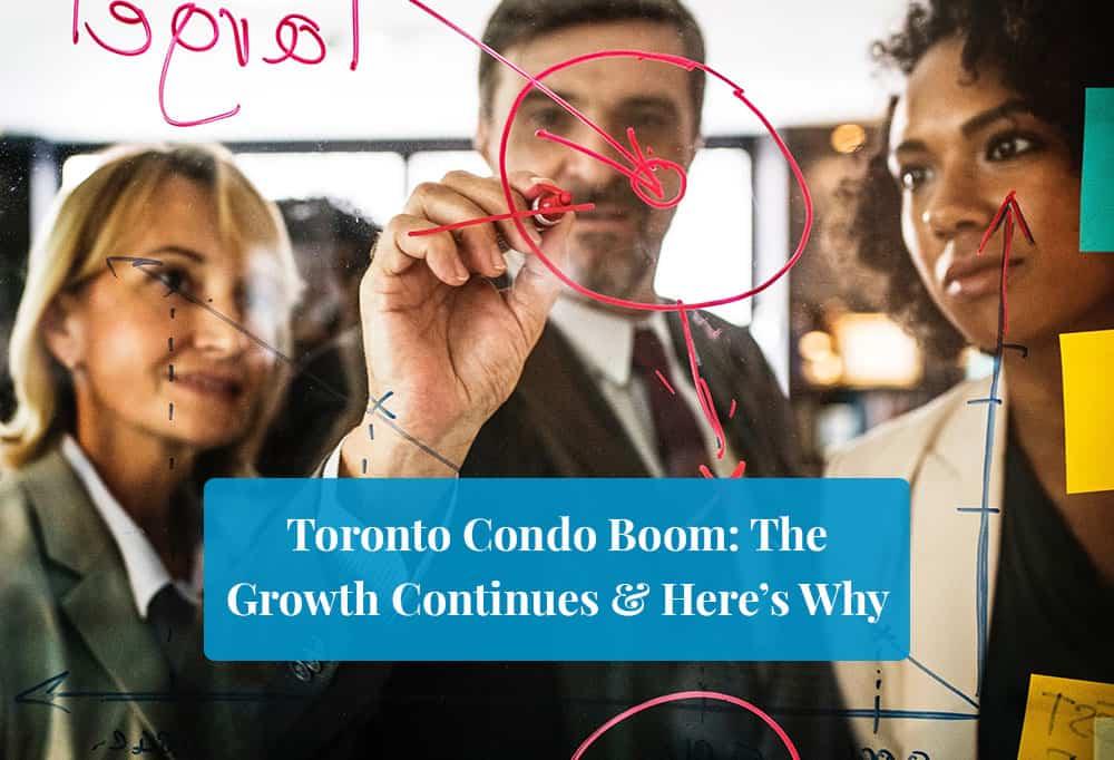Toronto Condo Boom featured image