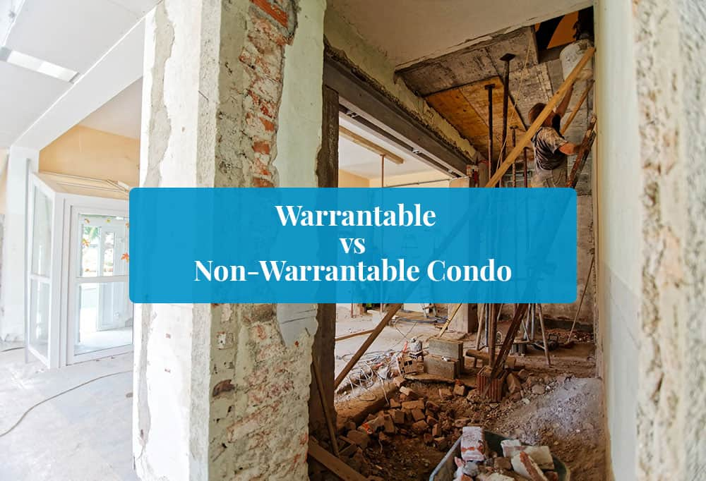 Warrantable vs Non Warrantable Condo Featured Image