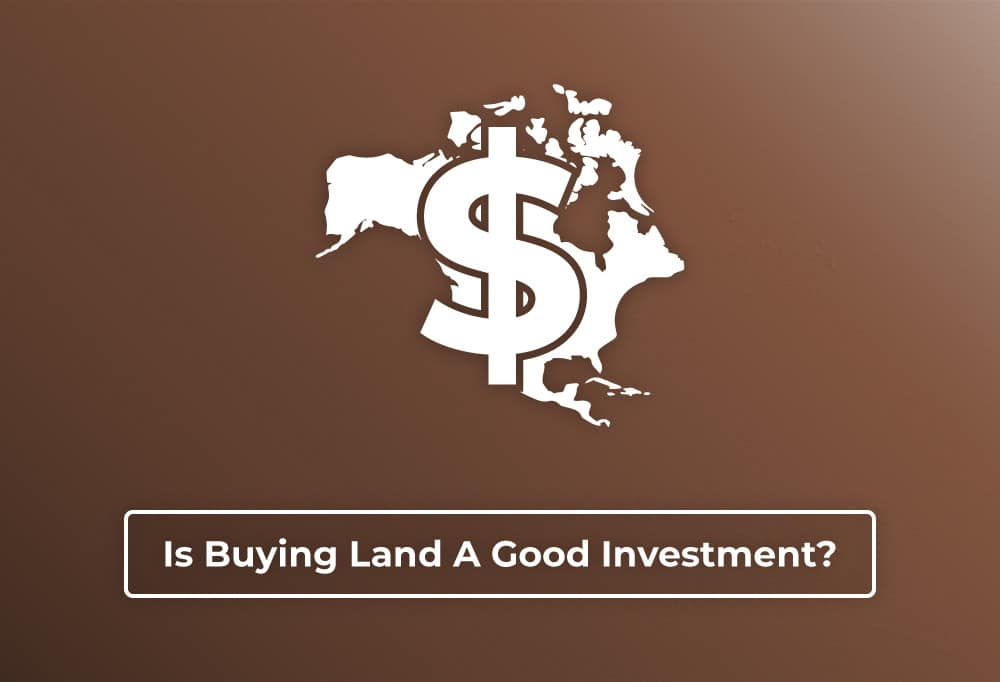 Precondo - Blog Post - Is Buying Land A Good Investment - Hero Image
